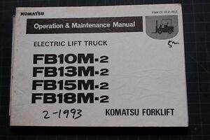komatsu fb10m 13 15 18 forklift operator maintenance manual rh ebay com komatsu 25 forklift operator's manual komatsu forklift operators manual pdf