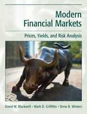 Modern Financial Markets: Prices, Yields and Risk Analysis by David W. Blackwel