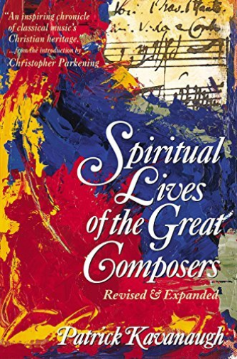 `Kavanaugh, Patrick`-Spiritual Lives Of The Great Composers (US IMPORT) BOOK NEU