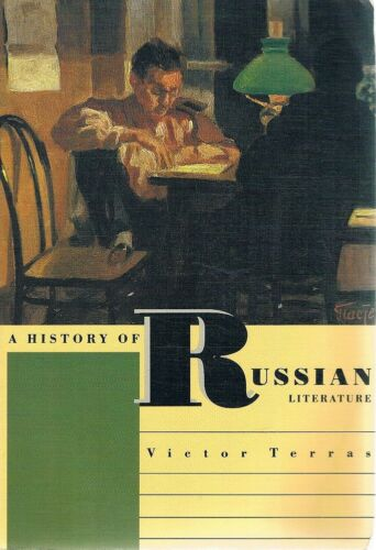 1 of 1 - A History Of Russian Literature by Terras Victor - Book - Soft Cover