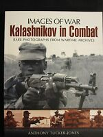 Kalashnikov In Combat By Images Of War - 160 Pages, 200 Illustrations