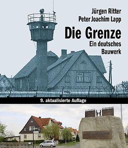 Die Grenze Ein Deutsches Bauwerk Deutsche Grenzanlagen Ddr Berlin Mauer Buch Ebay