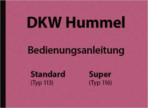 DKW-Hummel-Standard-Super-Typ-113-116-Betriebs-Bedienungsanleitung-Handbuch