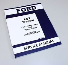 FORD LGT 09GN2201 09GN2202 GEAR HYDRO DRIVEN LAWN GARDEN TRACTOR SERVICE MANUAL