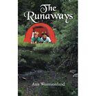 The Runaways by Westmoreland Ann (author) 9781496929129