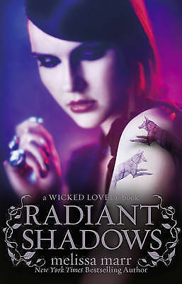 Radiant Shadows (Wicked Lovely) Melissa Marr Good 000734614X