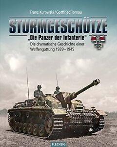 Sturmgeschuetze-Die-Panzerwaffe-der-Infanterie-Geschichte-1939-45-Panzer-Buch-NEU