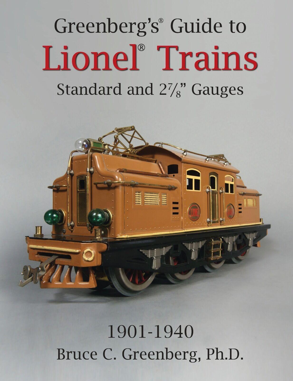 verdeberg's Guide To Lionel estándar y 2-7 8 Calibres 1901-1940 2014 Edición.