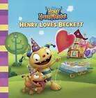 Henry Loves Beckett by Disney Book Group, Sheila Sweeny Higginson (Hardback, 2014)