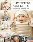 Very British Baby Knits: 30 Stylish Designs Fit for a Royal Baby by Search Press Ltd (Paperback, 2015)