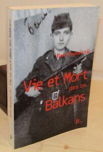 MéThodique Storia Guerra - Bato Tomasevic: Vie Et Mort Dans Les Balkans - Parangon 2002