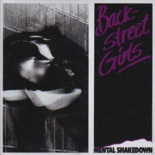 Backstreet Girls - Mental Shakedown (NEW CD)