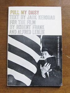 SIGNED - PULL MY DAISY by Jack Kerouac Robert Frank David Amram -1st/1st 1961 VG