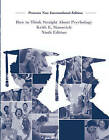 How To Think Straight About Psychology: Pearson New International Edition by Keith E. Stanovich (Paperback, 2013)