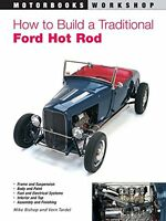 How To Build A Traditional Ford Hot Rod (motorbooks Workshop) By Mike Bishop, (p on sale