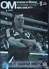 Programm UEFA Cup 2008/09 Olympique Marseille - Shakhtar Donetsk