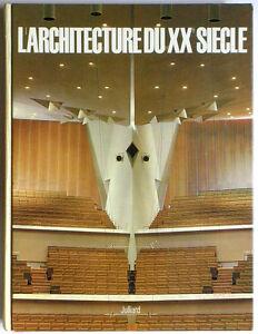 L-039-ARCHITECTURE-DU-XXe-SIECLE-Julliard-1964-Revue-L-039-OEIL-Histoire-Art-decoratif