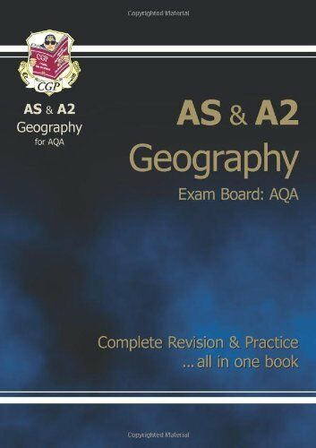 AS/A2-Level Geography AQA Complete Revision & Practice By Richard Parsons