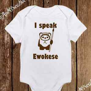 I Speak Ewokese Star Wars Ewok Funny Baby Clothes Baby Girl Boy Unisex Onesie Ebay