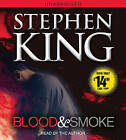 Blood and Smoke by Stephen King (CD-Audio, 2010)