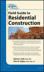 Graphic Standards Field Guide to Residential Construction by Dennis J. Hall, Nina M. Giglio (Paperback, 2011)