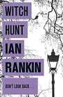 Witch Hunt 9781409118374 By Ian Rankin Paperback