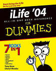 iLife '04 All-in-One Desk Reference For Dummies by Cheryl Rhodes, Tony Bove (Paperback, 2004)