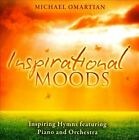 Inspirational Moods: Inspiring Hymns Featuring Piano and Orchestra by Michael Omartian (CD, Aug-2011, Green Hill)