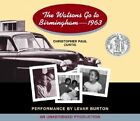The Watsons Go to Birmingham - 1963 by Christopher Paul Curtis (CD-Audio, 2005)