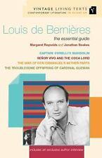 Louis De Bernieres: The Essential Guide (Vintage Living Texts)
