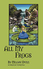 All My Frogs by Melody Dunn (Paperback / softback, 2008)