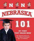 Nebraska 101 by Brad M Epstein (Board book, 2013)
