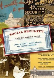 Social-Security-A-Documentary-History-by-Larry-DeWitt-Daniel-Beland-Edward-D