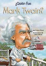 Quien fue Mark Twain? /Who Was Mark Twain? (Quien Fue?/ Who Was?) (Spa-ExLibrary