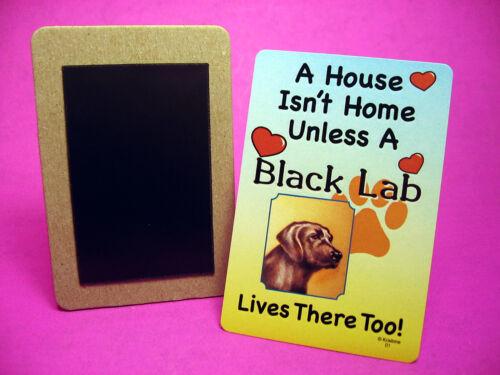 "Sku# 01 Dog Fridge Magnet /""Black Lab/"" A House Isn/'t Home"