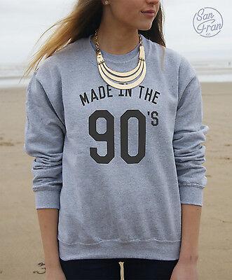 * Made in the 90's Jumper Sweater Sweatshirt Top Tumblr Fashion Slogan Born *