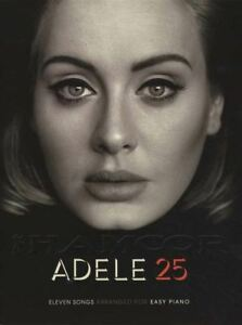 Details About Adele 25 Easy Piano Sheet Music Book Hello Million Years Ago When We Were Young