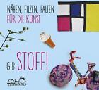 Gib Stoff! von Susanne Laros (2016, Taschenbuch)