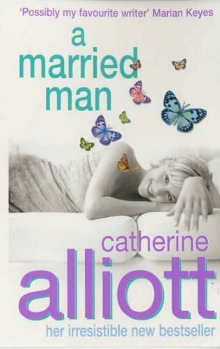 A Married Man,Catherine Alliott