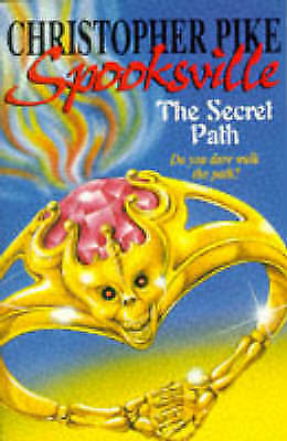 """AS NEW"" Pike, Christopher, Spooksville: Secret Path Book"