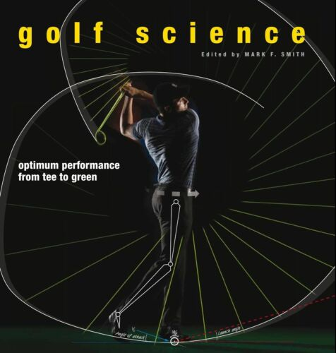 1 of 1 - Golf Science: Optimum Performance from Tee to Green, , Good Book
