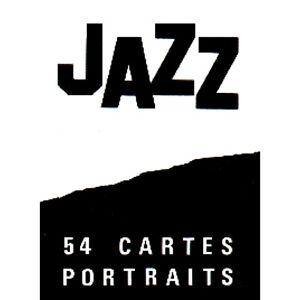 JEU 54 CARTES FORMAT POKER LES STARS DU JAZZ 54 ILLUSTRATIONS