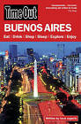 Time Out  Buenos Aires by Time Out Guides Ltd. (Paperback, 2011)