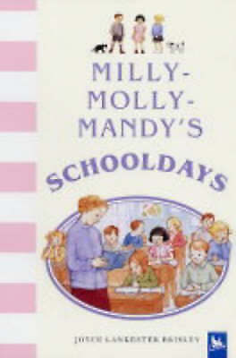 """AS NEW"" Milly-Molly-Mandy's Schooldays, Brisley, Joyce Lankester, Book"