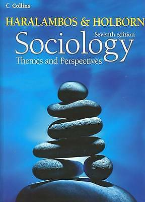 1 of 1 - Haralambos and Holdborn Sociology Themes and Perspectives 7th Edition