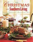 Christmas with Southern Living: Christmas with Southern Living 2008 : Great Recipes - Easy Entertaining - Festive Decorations - Gift Ideas (2008, Hardcover)