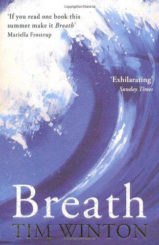 Breath By Tim Winton. 9780330455725