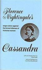 Cassandra: Florence Nightingale's Angry Outcry Against the Forced Idleness of Vi