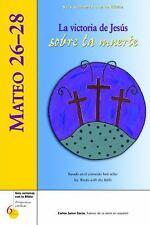Mateo 26–28: La victoria de Jesús sobre la muerte (Six Weeks with the -ExLibrary