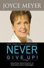 NEVER GIVE UP! By  JOYCE MEYER (PAPERBACK) NEW